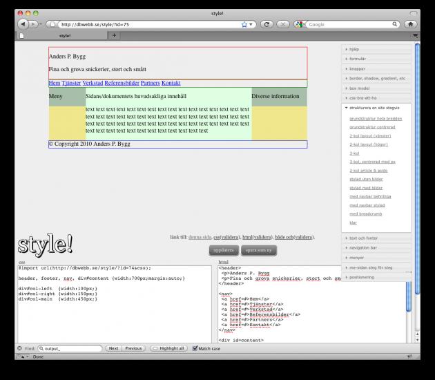 Exempel där en webbplats byggs upp stegvis, med exempel på 2- och 3-kolumners layout.