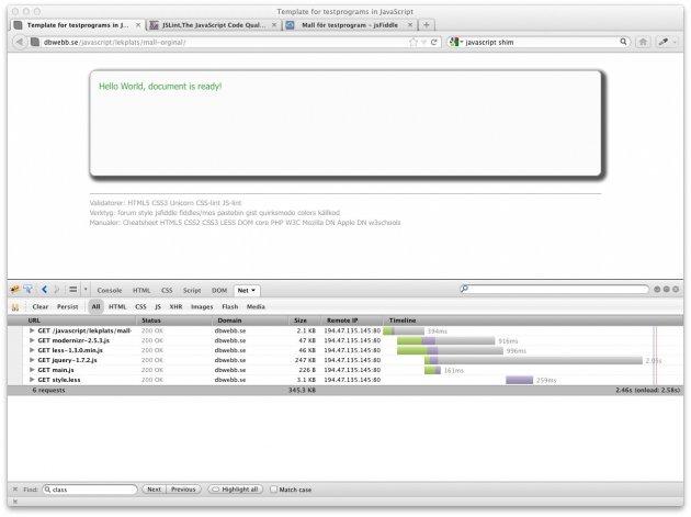 Mallen för testprogram är redo. Med Firebug kan du se vilka resurser som laddas.