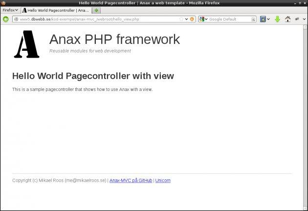 En hello world sidkontroller med en vy, klart bättre kodstruktur.