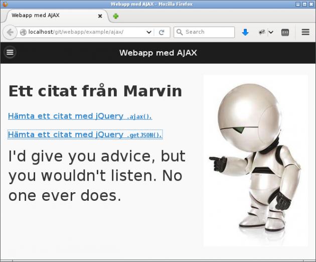Marvin, en figur från en bok, ger oss citat via Ajax.