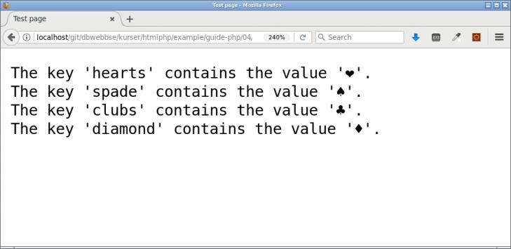 Arrayens värden loopas igenom och nyckel och värde skrivs ut.