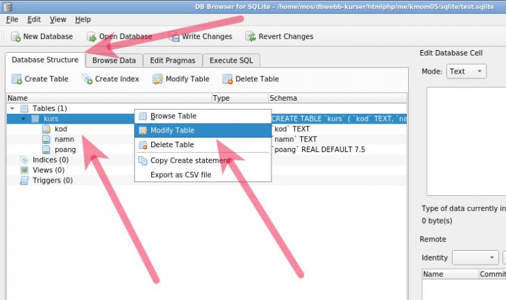 Se databasens struktur och redigera strukturen för en tabell.