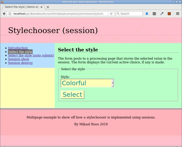 En styleväljare implementerad med formulär, processingsida och sessioner.
