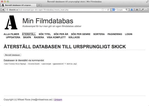 Återställ databasen till sitt ursprungliga skick.