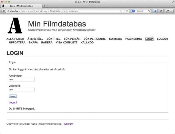 Inloggning för att skydda databasen.
