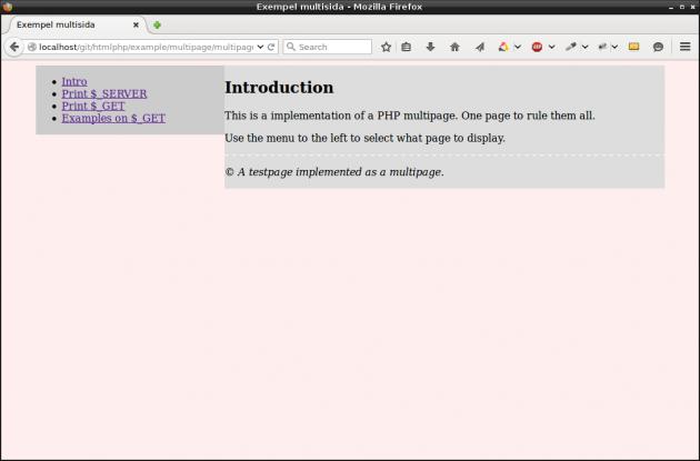 En multisida i PHP, inte snygg, men det är koden bakom som räknas för tillfället.