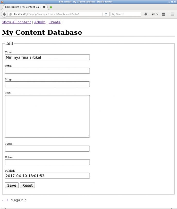Det nyskapade innehållet finns nu i databasen och jag kan fylla på och spara dess värden.
