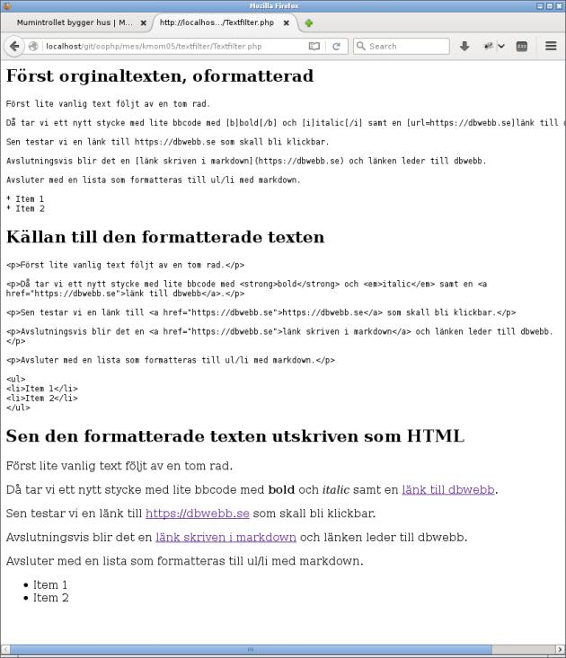 Innehållet formatteras och filtreras för att bli HTML.